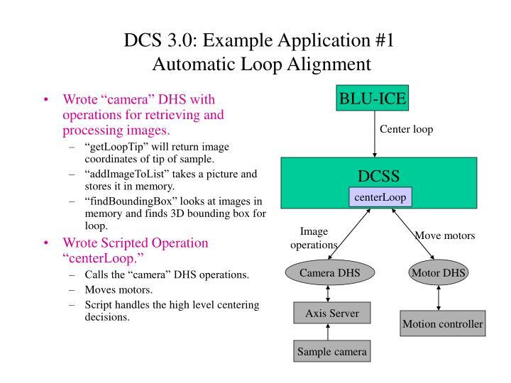DCS 3.0: Example Application #1