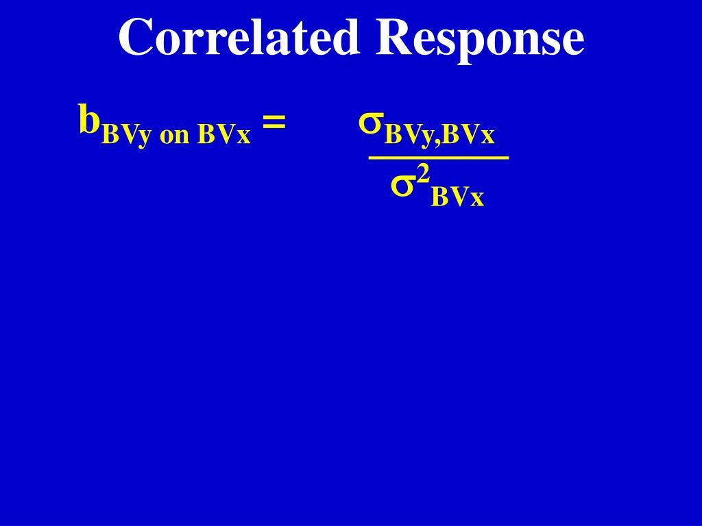 Correlated Response