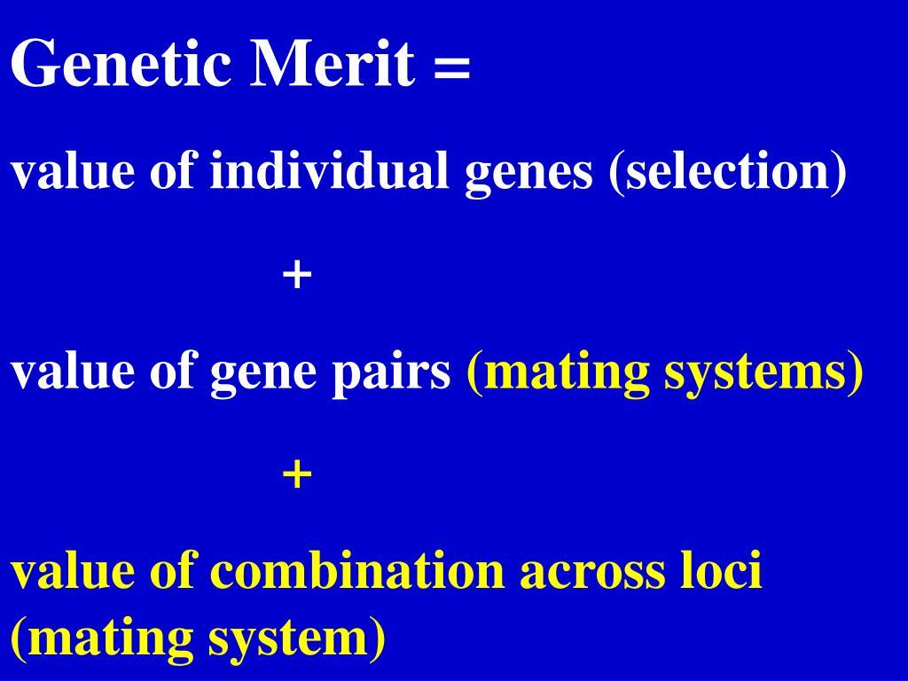 Genetic Merit =