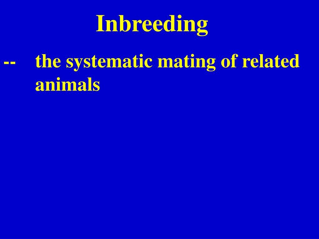 Inbreeding