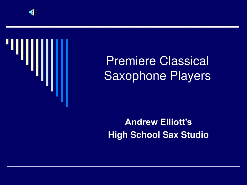 Premiere Classical Saxophone Players