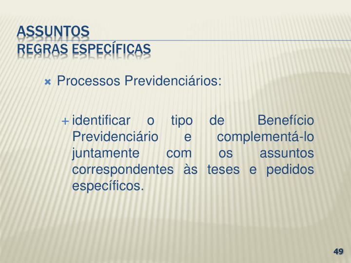 Processos Previdenciários: