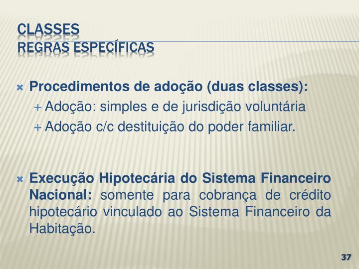 Procedimentos de adoção (duas classes):