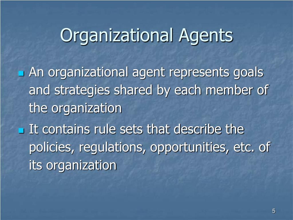 Organizational Agents