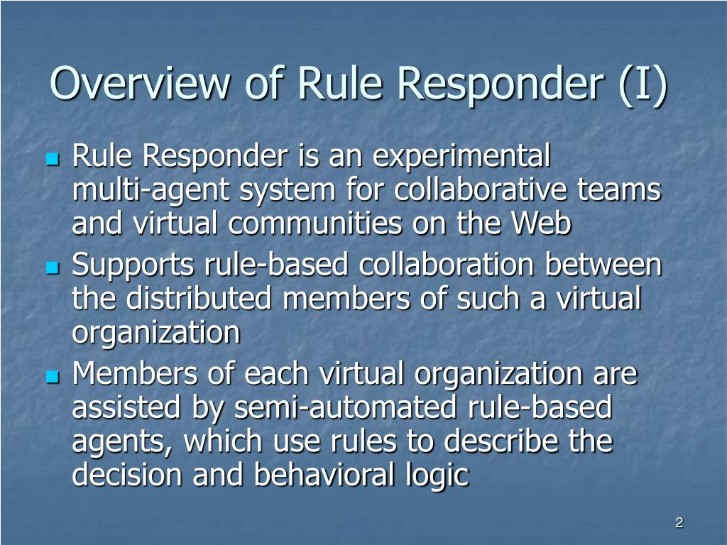 Overview of Rule Responder (I)