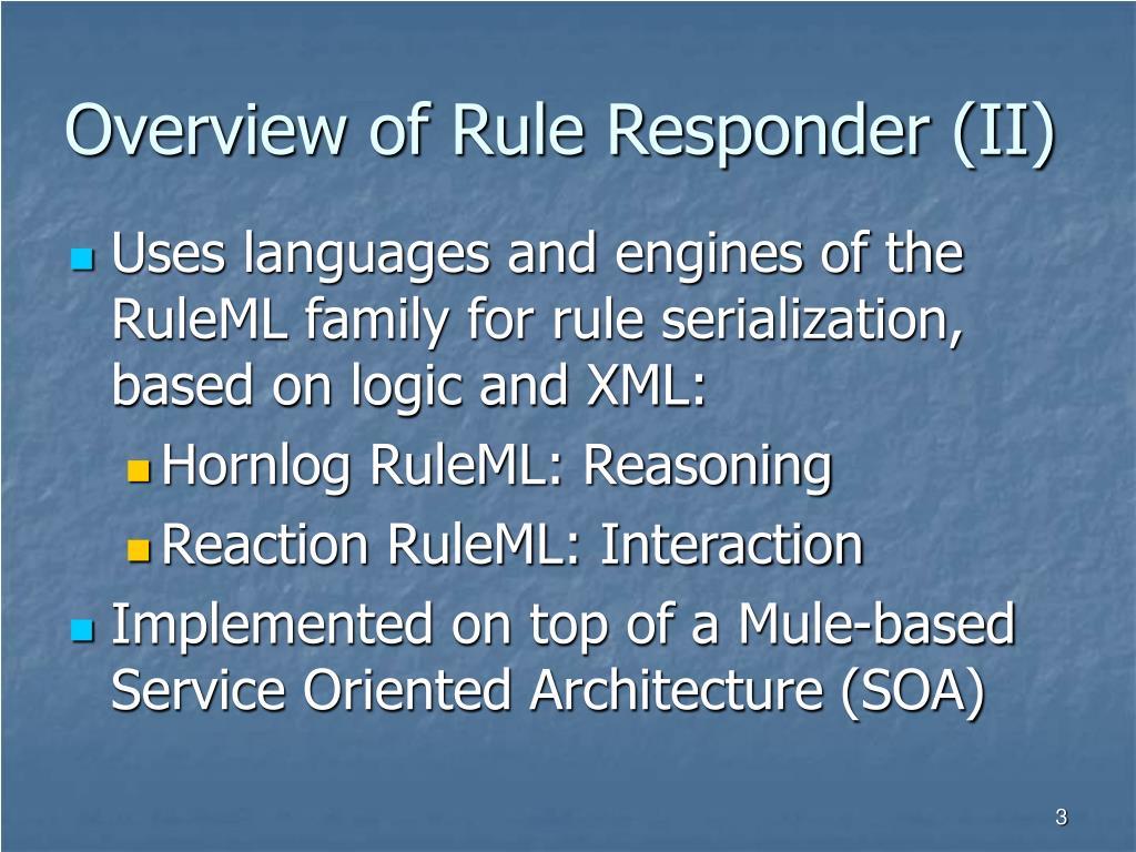 Overview of Rule Responder (II)