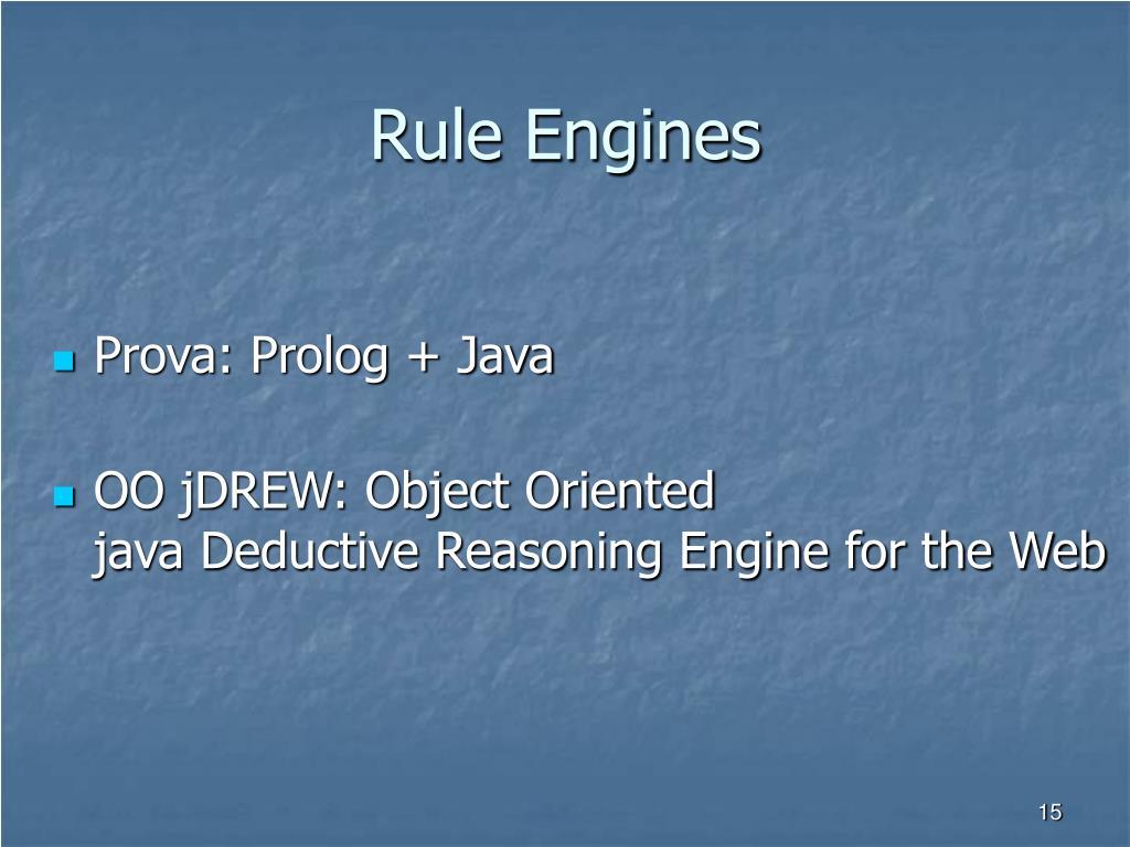 Rule Engines