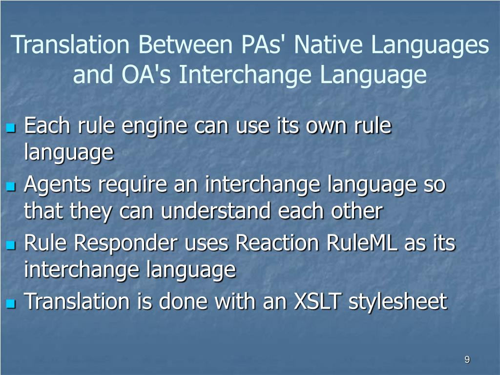 Translation Between PAs' Native Languages and OA's Interchange Language