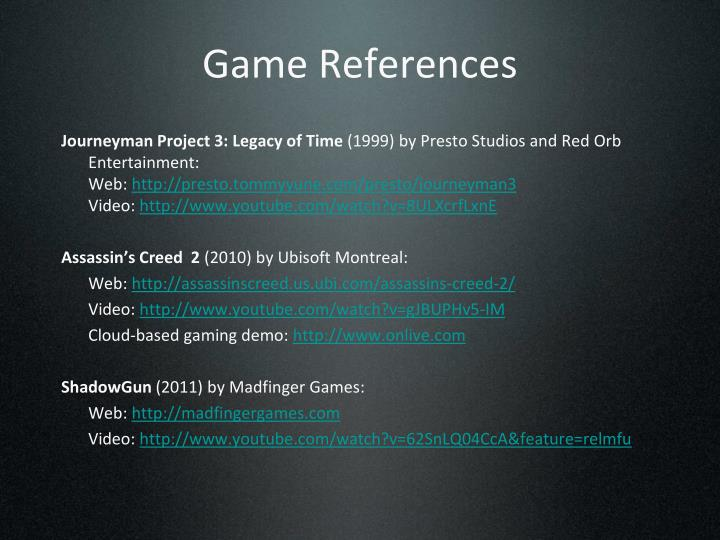 Game References
