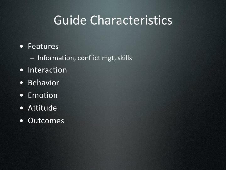 Guide Characteristics