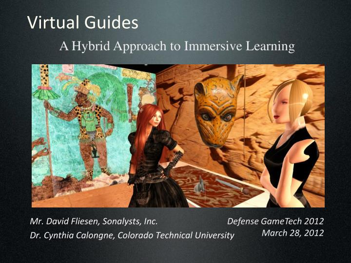 A Hybrid Approach to Immersive Learning