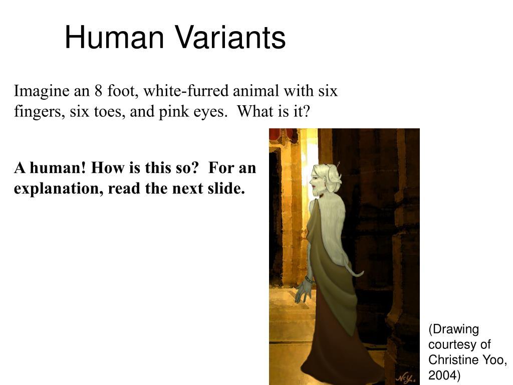 Human Variants