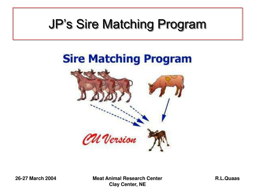 JP's Sire Matching Program