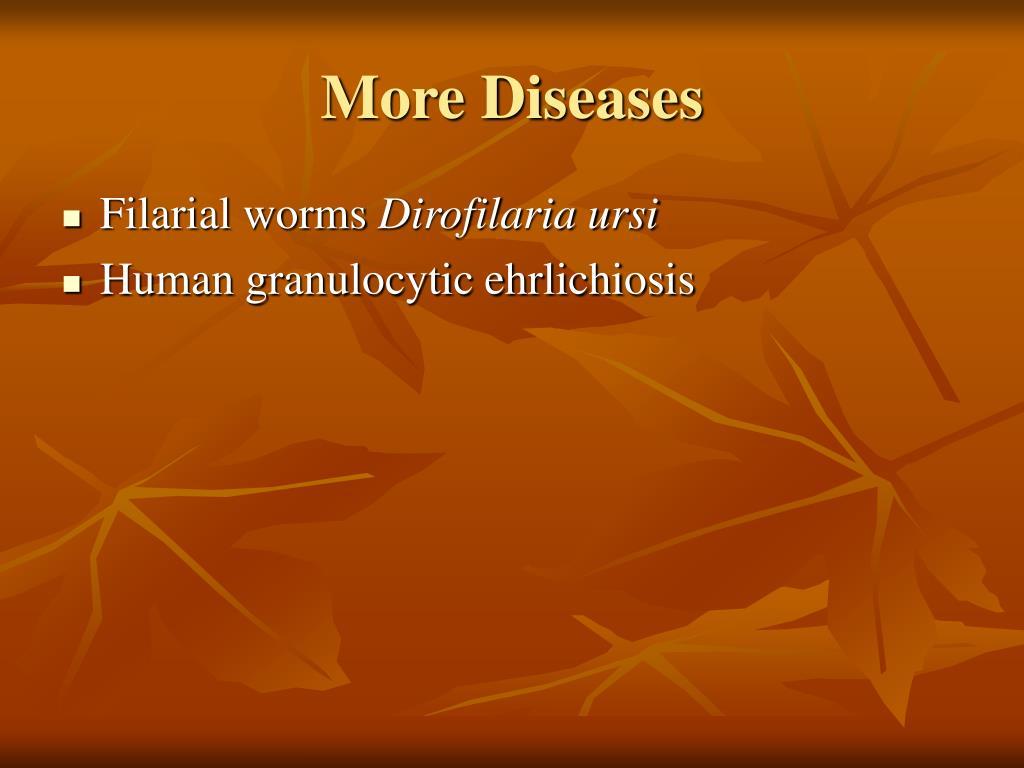 More Diseases