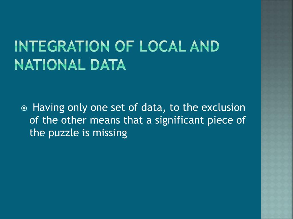 Integration of local and national data