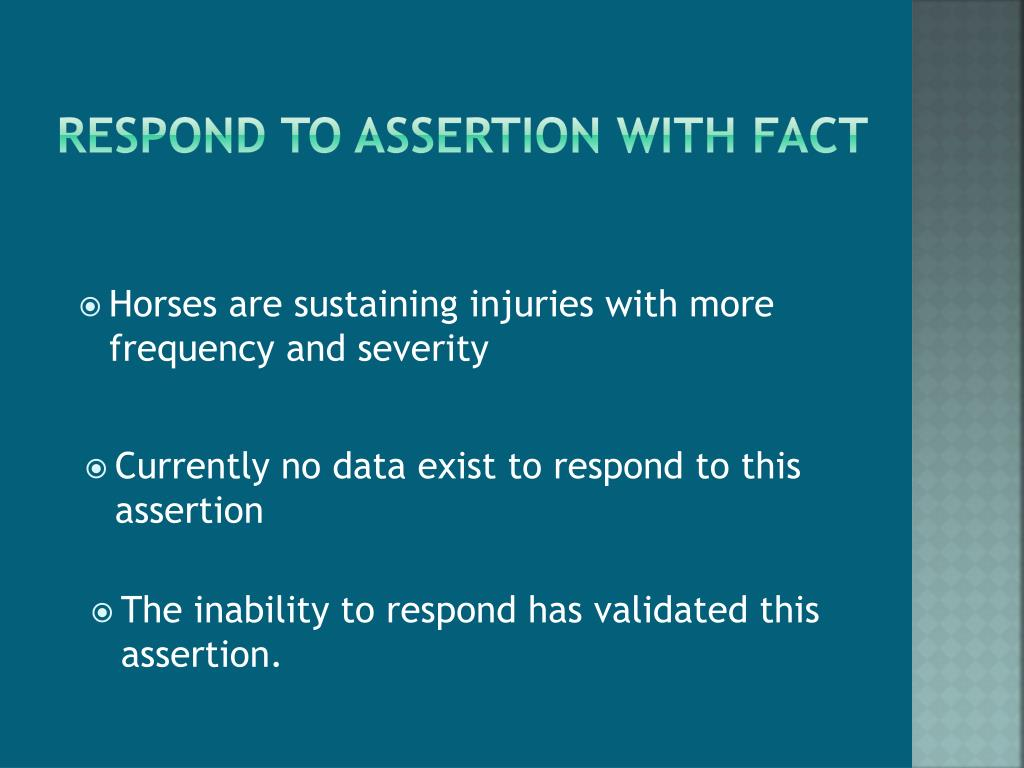 Respond to assertion with fact