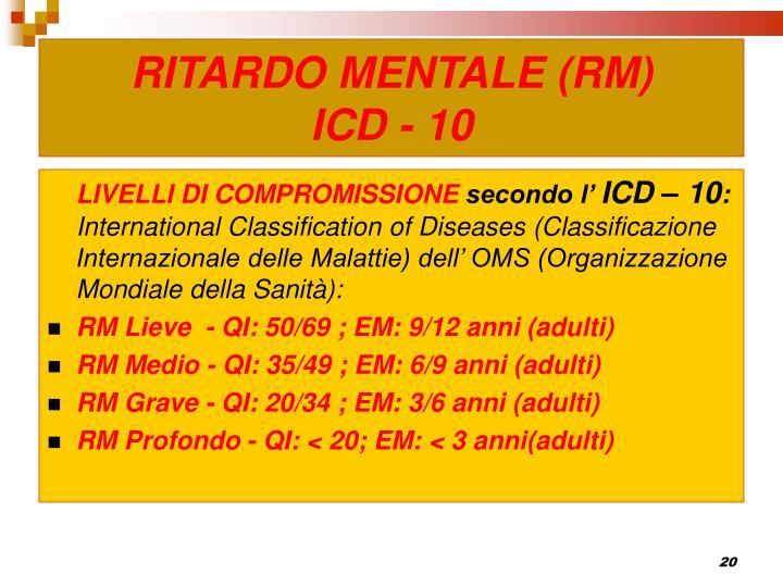 RITARDO MENTALE (RM)