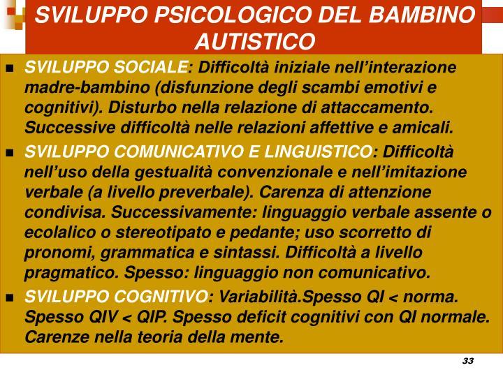 SVILUPPO PSICOLOGICO DEL BAMBINO AUTISTICO