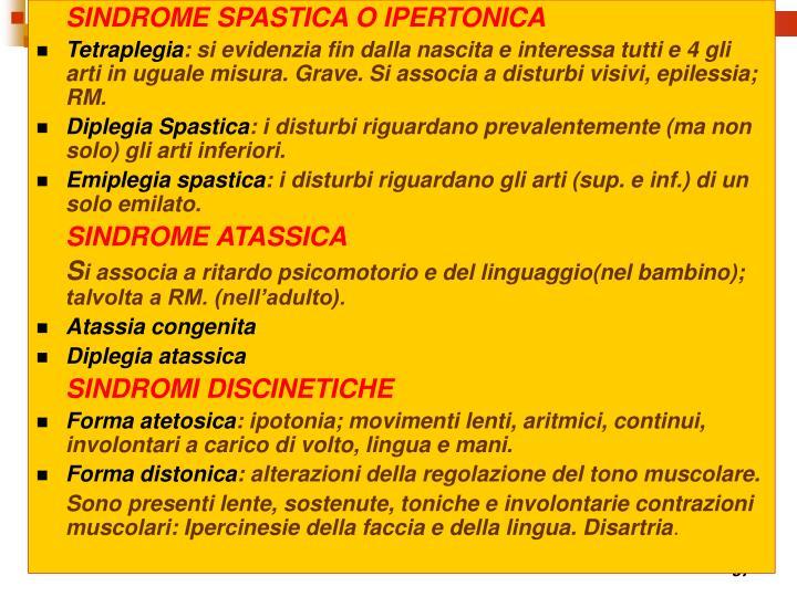 SINDROME SPASTICA O IPERTONICA