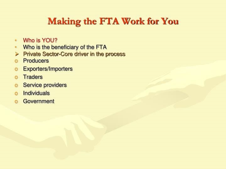 Making the FTA Work for You