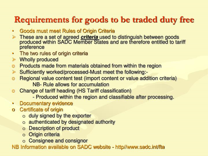Requirements for goods to be traded duty free