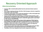 recovery oriented approach7
