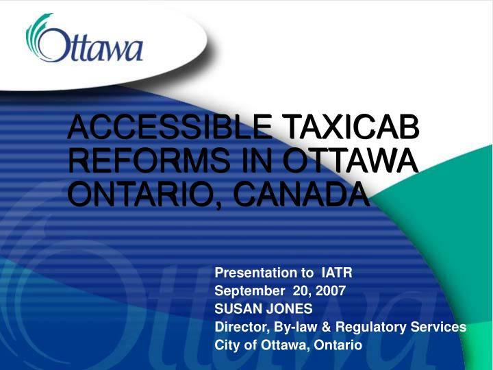 Accessible taxicab reforms in ottawa ontario canada