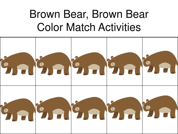Brown bear brown bear color match activities l.jpg