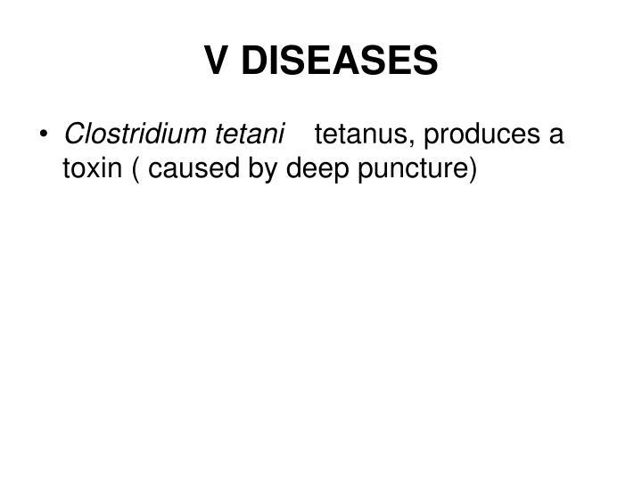 V DISEASES