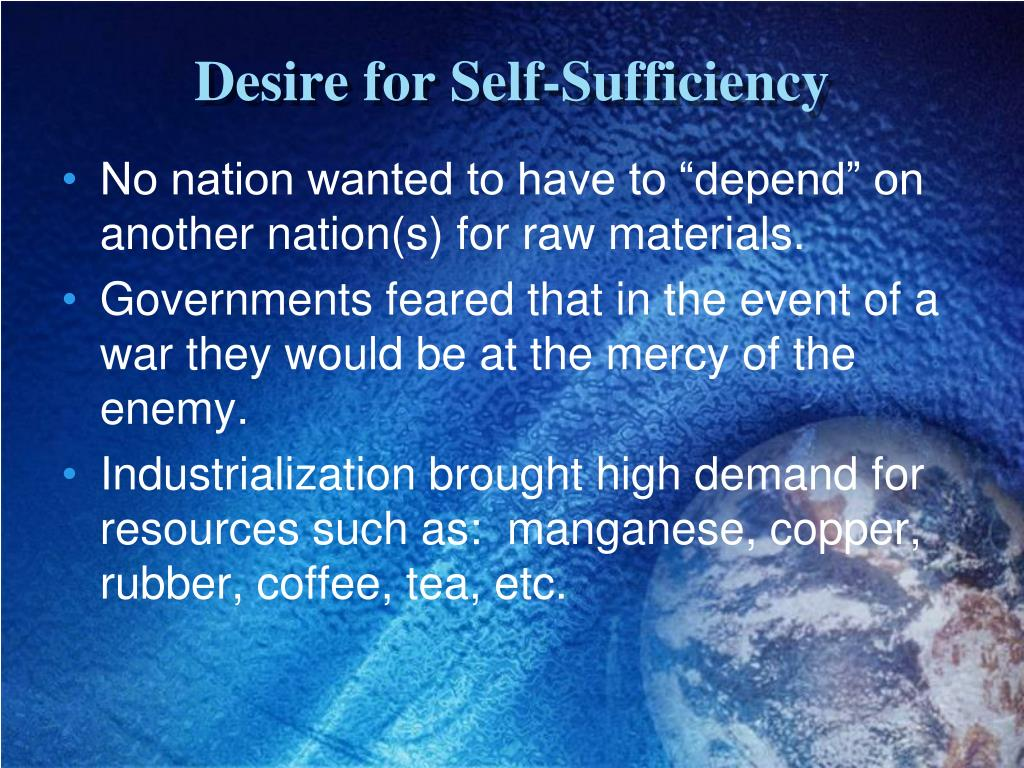Desire for Self-Sufficiency