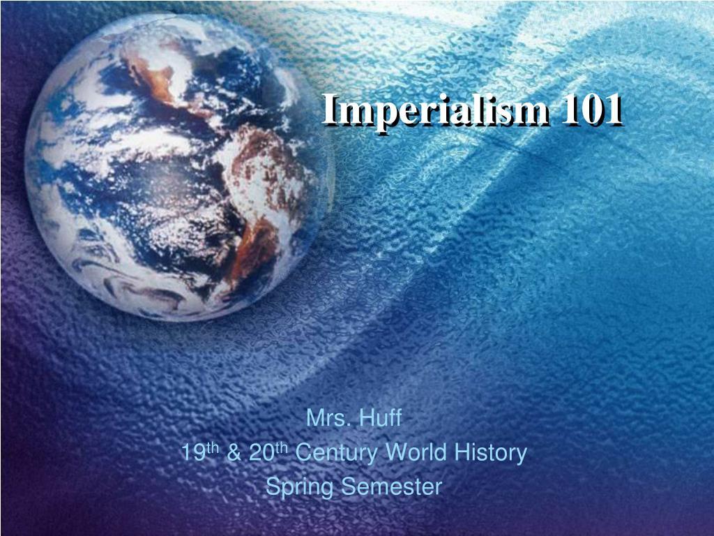 Imperialism 101