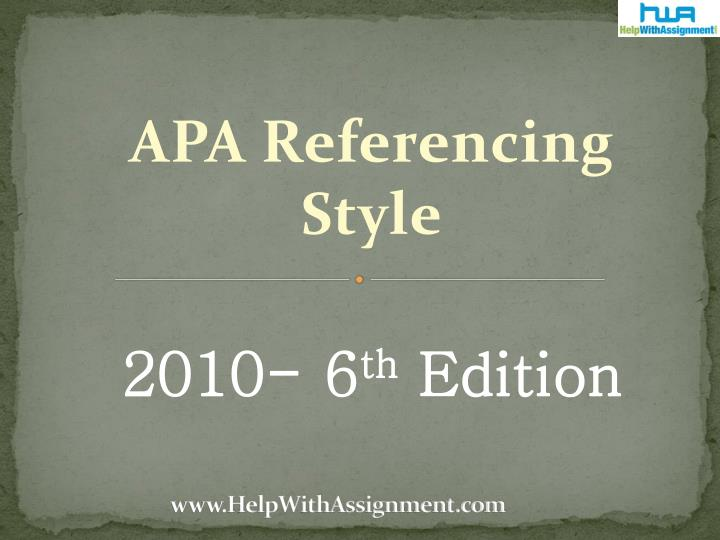 Apa referencing style 2010 6 th edition
