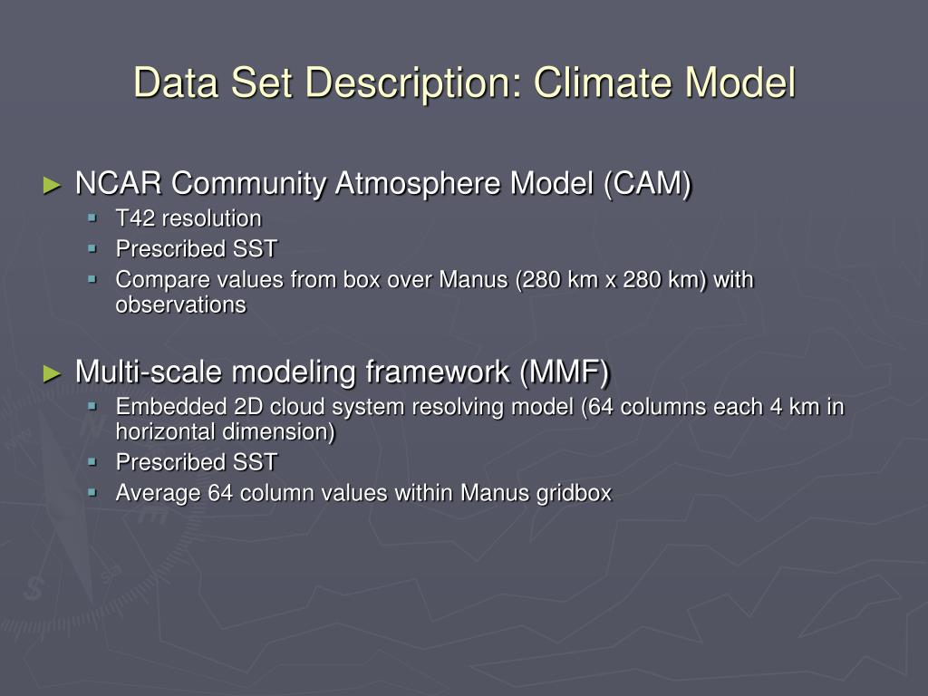 Data Set Description: Climate Model