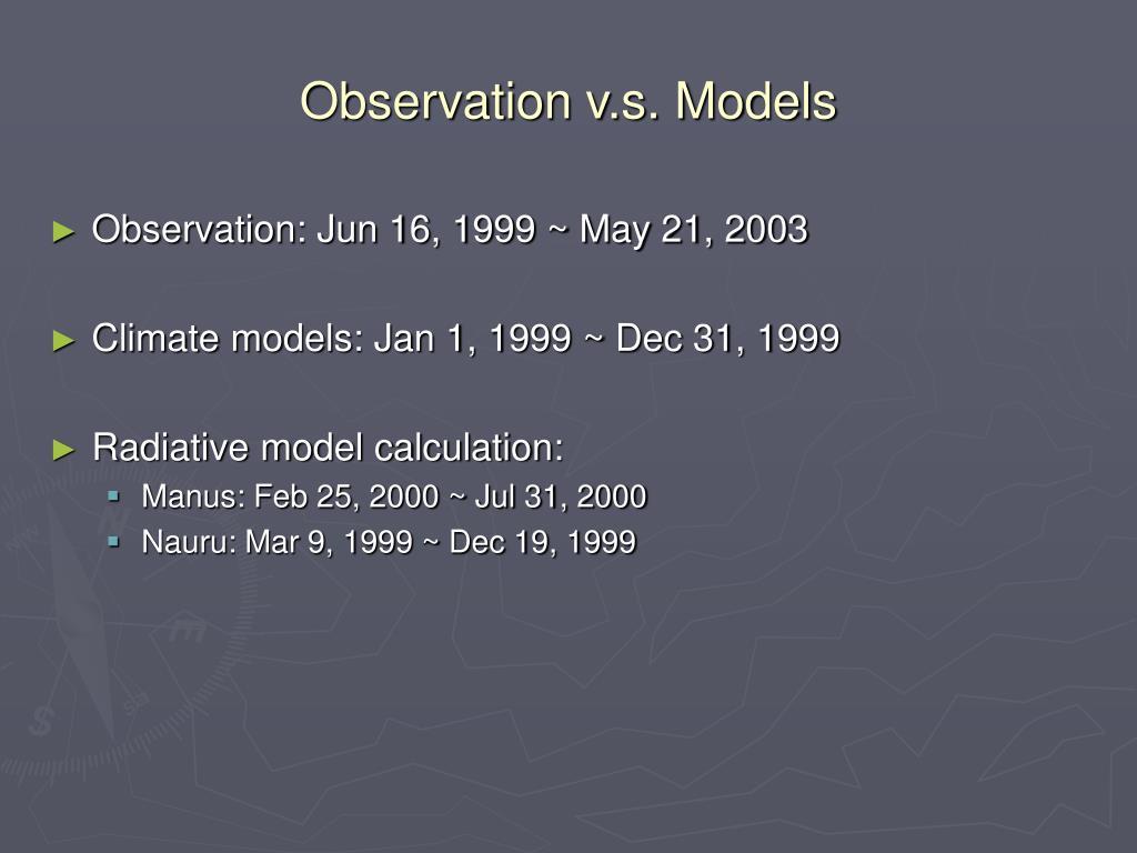 Observation v.s. Models