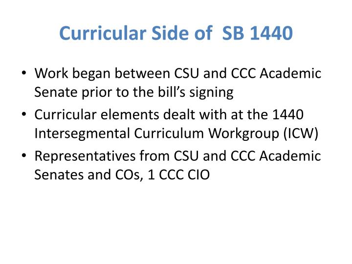 Curricular Side of  SB 1440