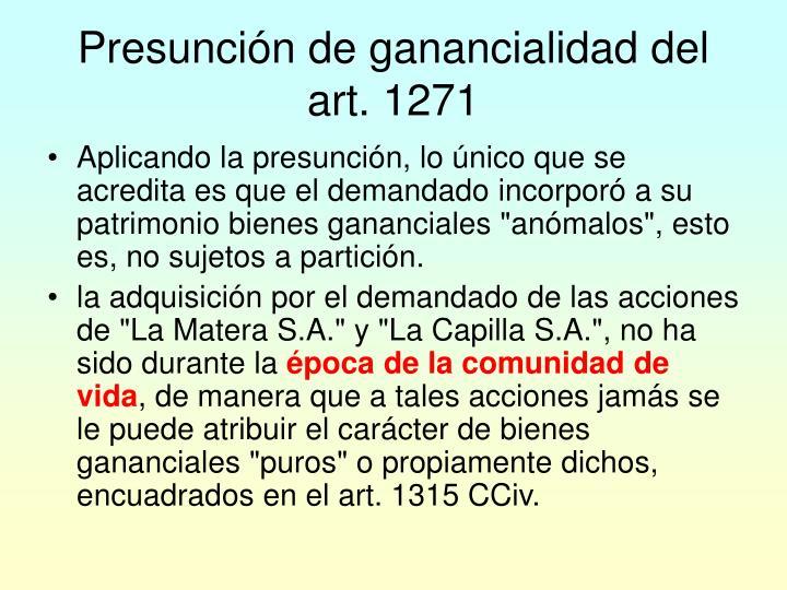 Presunción de ganancialidad del art. 1271