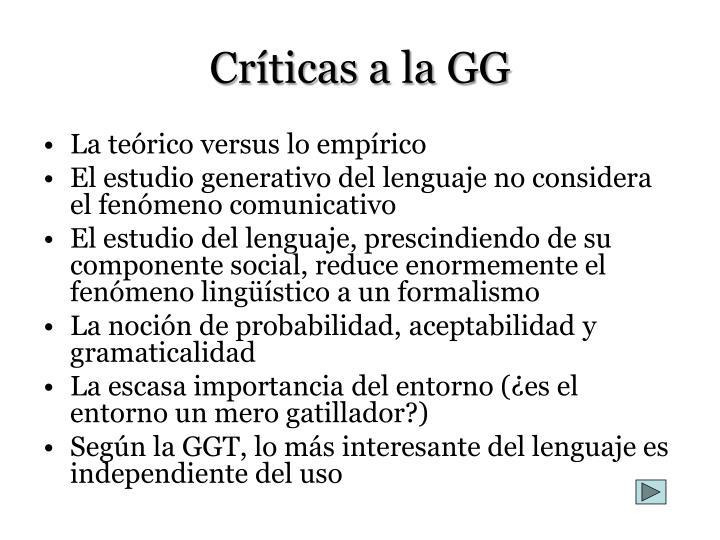 Críticas a la GG