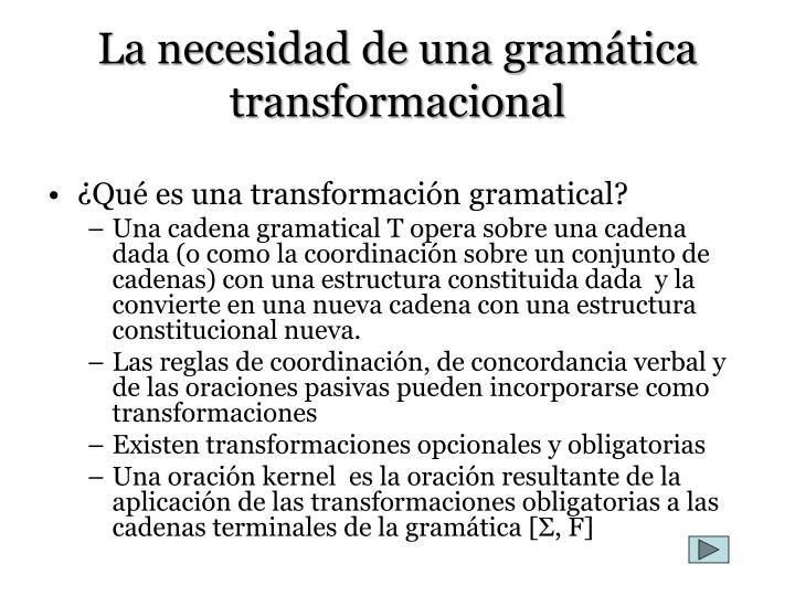 La necesidad de una gramática transformacional