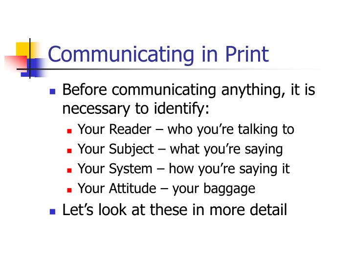 Communicating in Print