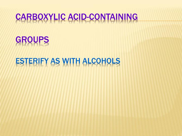 Carboxylic Acid-Containing Groups