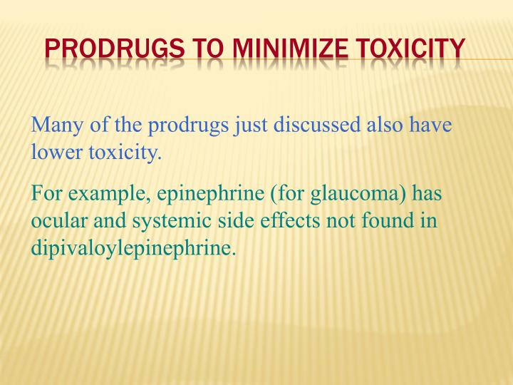 Prodrugs to Minimize Toxicity