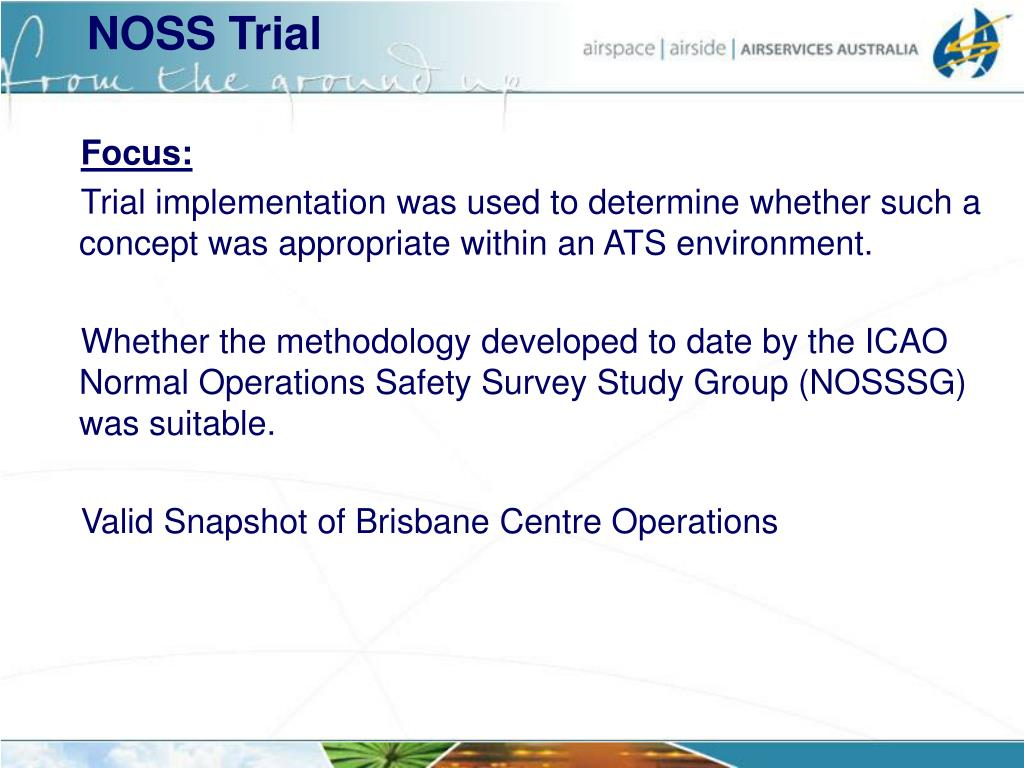 NOSS Trial