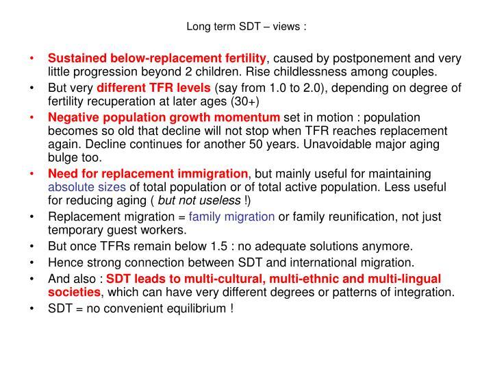 Long term SDT – views :