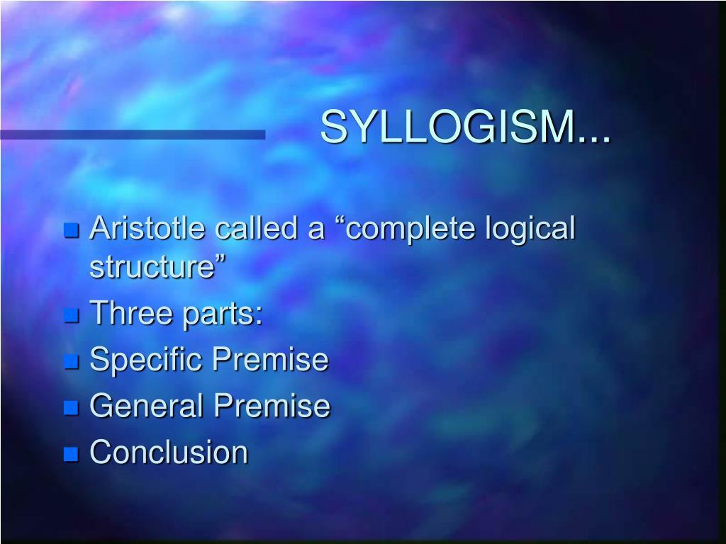 SYLLOGISM...