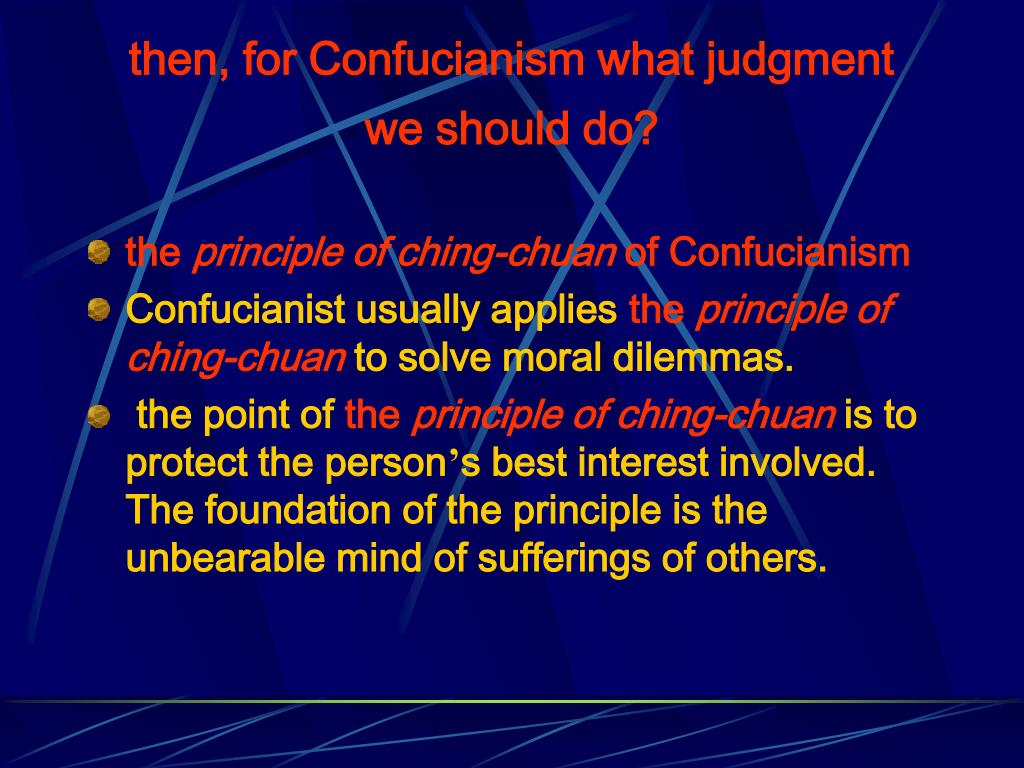 then, for Confucianism what judgment