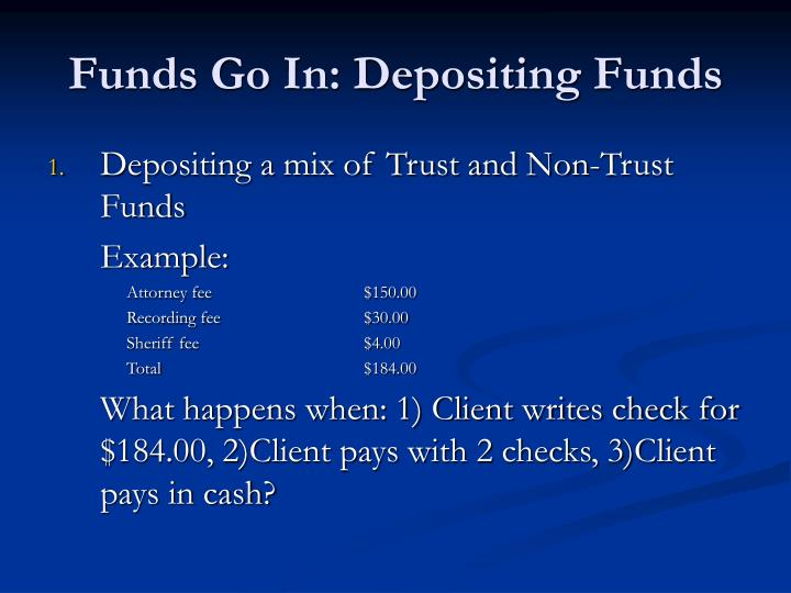 Funds Go In: Depositing Funds