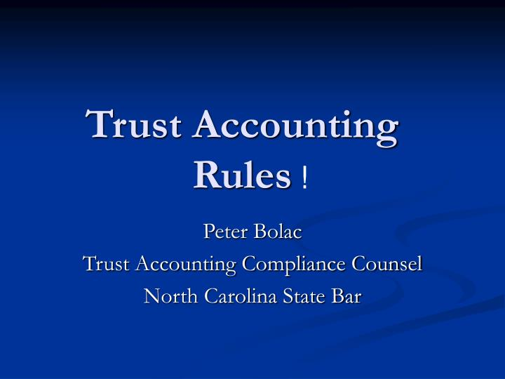 trust accounting rules