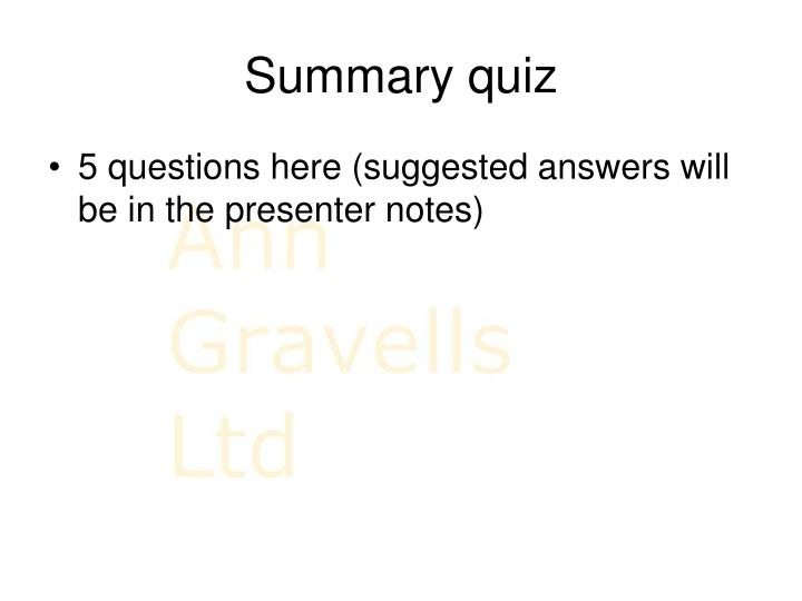 Summary quiz