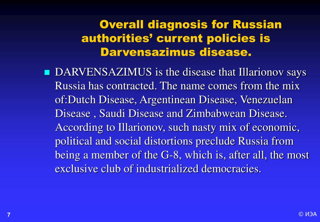 Overall diagnosis for Russian authorities' current policies is Darvensazimus disease.