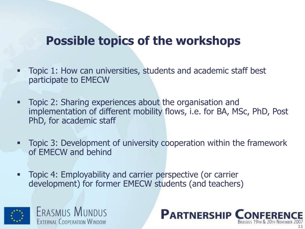 Possible topics of the workshops